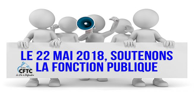 Soutenir les fonctionnaires le 22 mai 2018